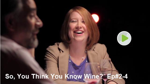 So, You Think You Know Wine - Episode #2-4