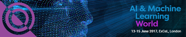 AI & Machine Learning World, London, 13-15 June 2017 – Offer