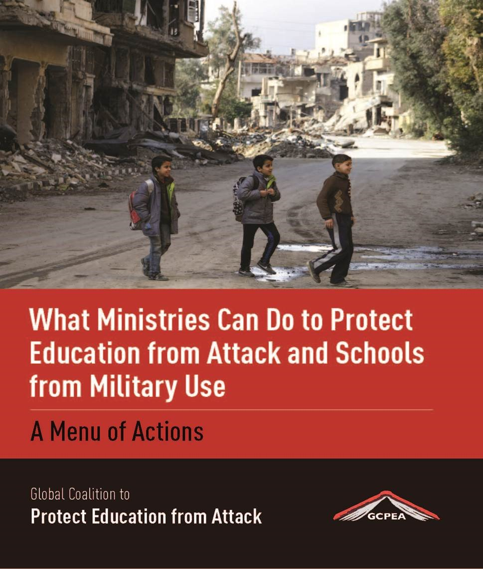 What Ministries Can Do to Protect Education from Attack and Schools from Military Use: A Menu of Actions