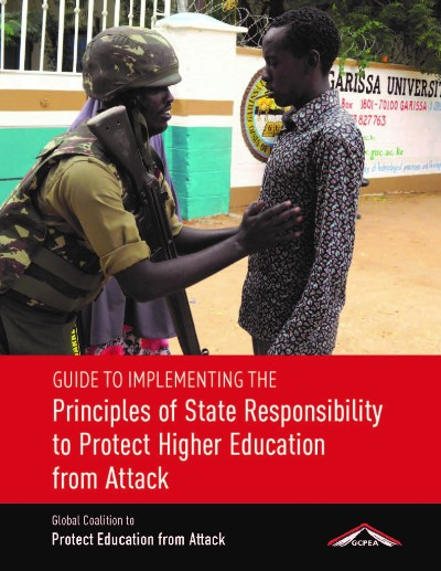 Guide to Implementing the Principles of State Responsibility to Protect Higher Education from Attack