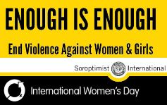 Enough is Enough: End Violence Against Women and Girls (International Womens Day)