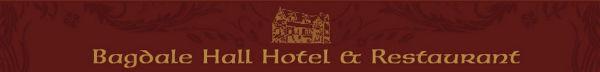 Bagdale Hall Hotel