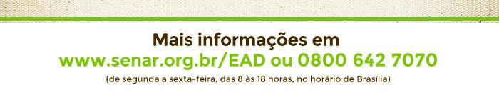 Mais informações em www.senar.org.br/EAD ou 0800 642 7070