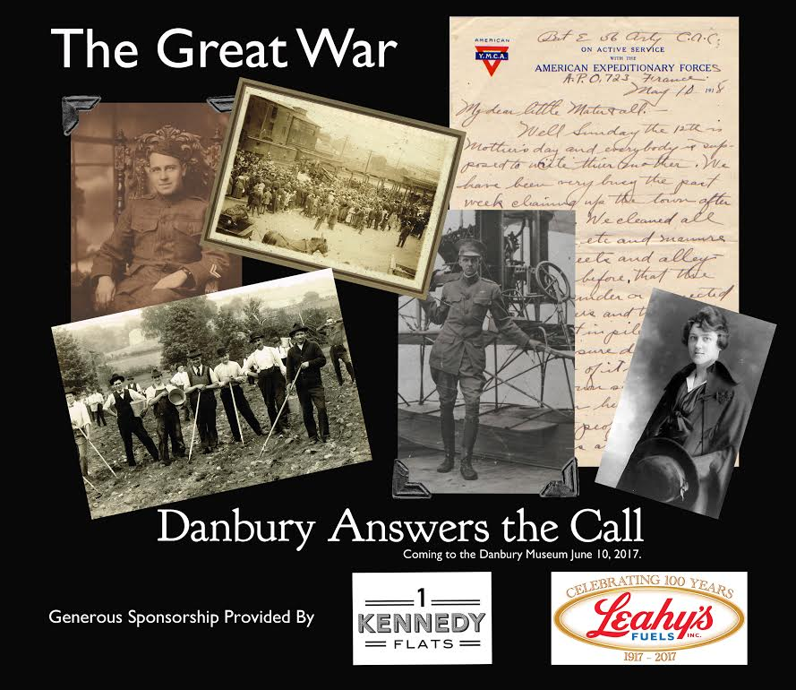 The Danbury Museum The Great War: Danbury Answers the Call