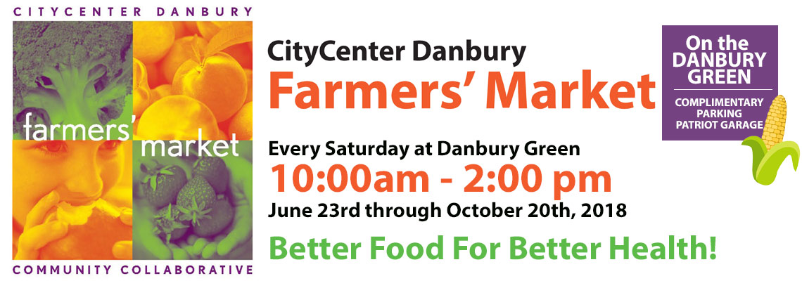 Danbury Farmers Market Saturdays 10 - 2 On the Green