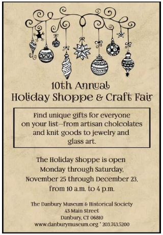 Danbury Museum Crafts November 25 through December 23