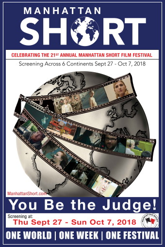 Manhattan Short Film Festival You Be The Judge! Friday September 28, 2018 at 8PM