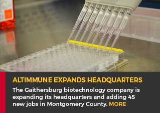 Altimmune Expands Headquarters - The Gaithersburg biotechnology company is expanding its headquarters and adding 45 new jobs in Montgomery County. MORE.