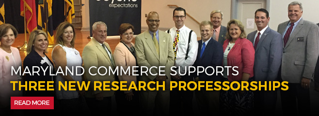 Maryland Commerce supports three new research professorships. Read More.