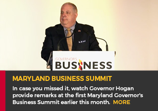 Maryland Business Summit - In case you missed it, watch Governor Hogan provide remarks at the first Maryland Governor's Business Summit earlier this month.
