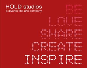 HOLD studios, a diverse fine arts company