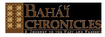 Baha'i Chronicles