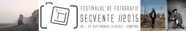 Festivalul de fotografie Secvente, 25-27.09.2015
