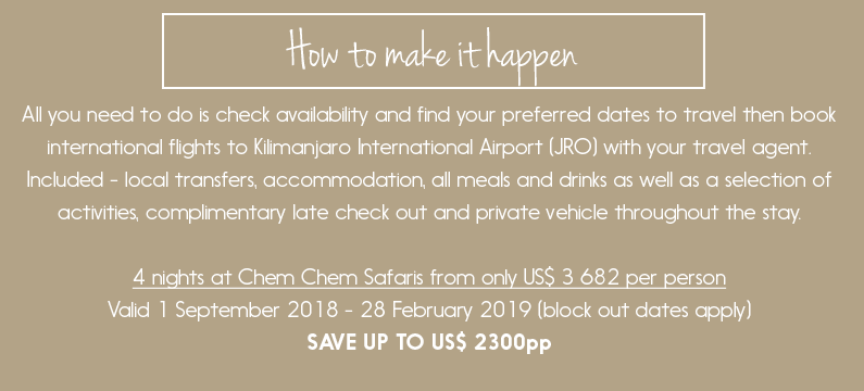How to make it happen... Check availability, book your flights and let us handle the rest. SAVE up to US$ 2300 per person