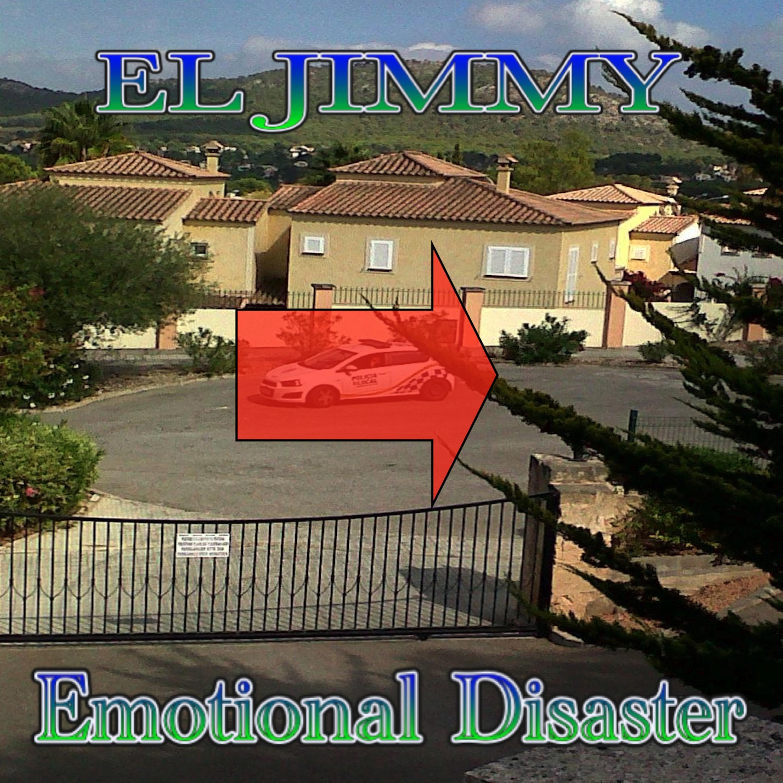 EMOTIONAL DISASTER BY EL JIMMY