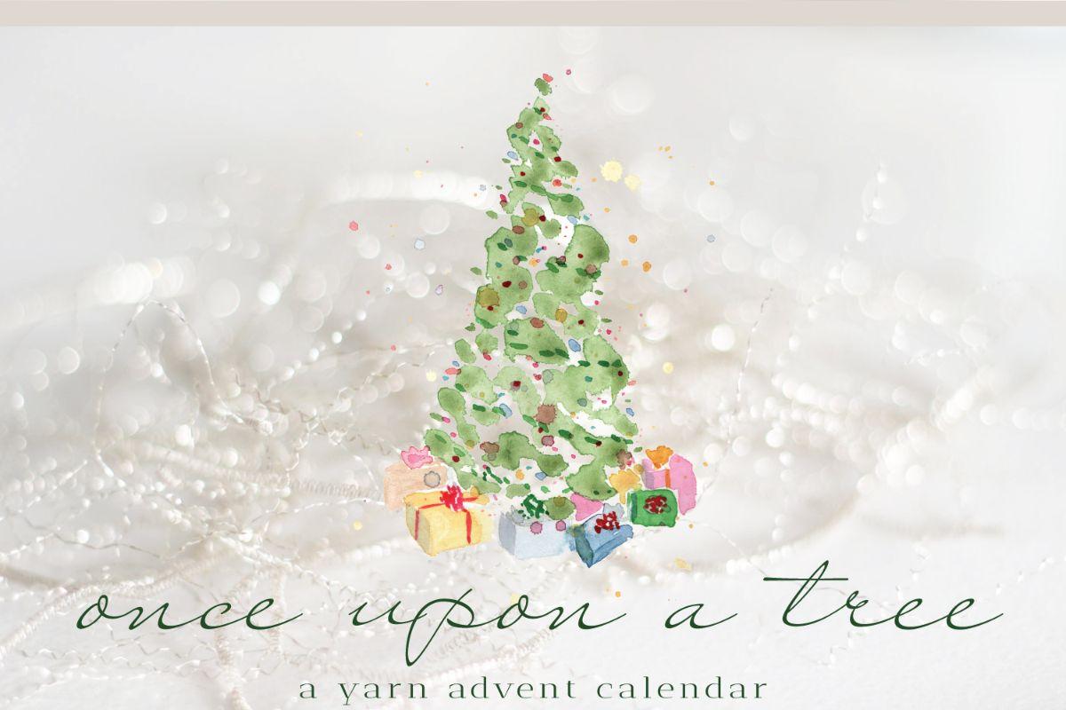 Once Upon a Tree Yarn Advent Calendar
