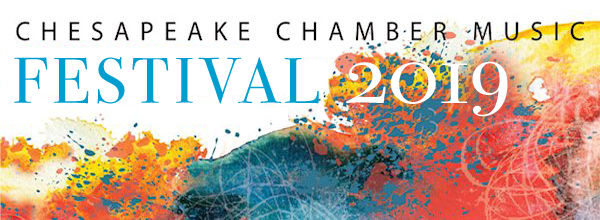Chesapeake Chamber Music Festival 2019