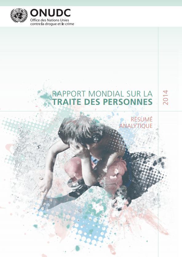 ONUDC Rapport 2014 Traite