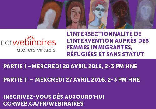 Webinaire : L'intersectionnalité de l'intervention auprès des femmes immigrantes, réfugiées et sans statut