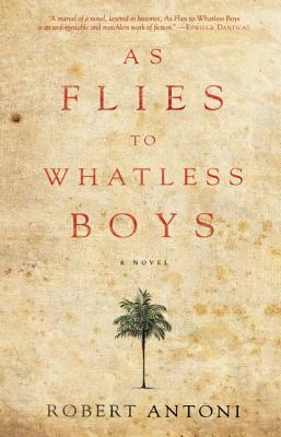 As Flies To Whatless Boys