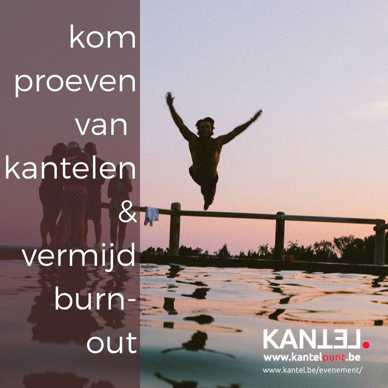 Kom proeven van kantelen en vermijd burn-out