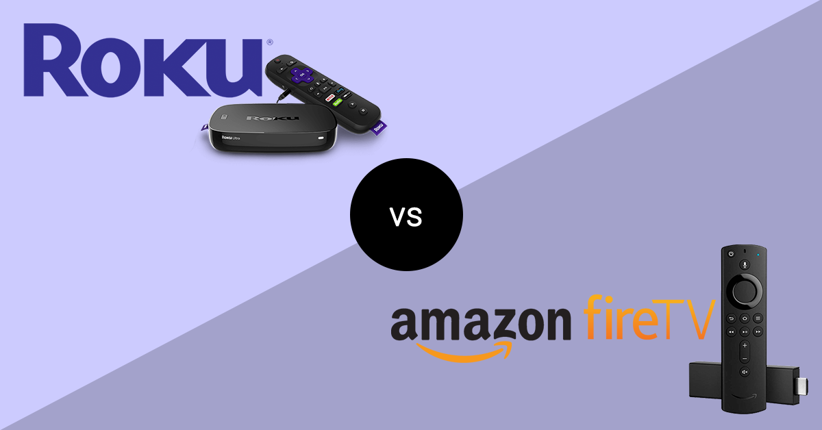 roku vs fire tv