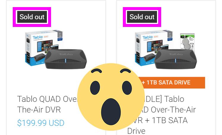 tablo quad sold out