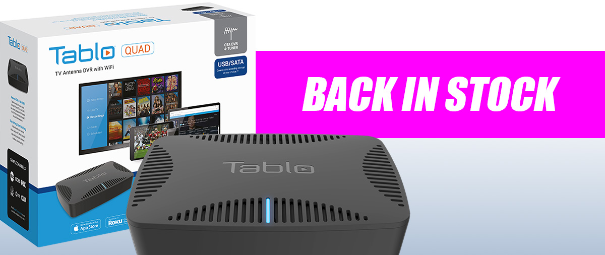 tablo quad back in stock
