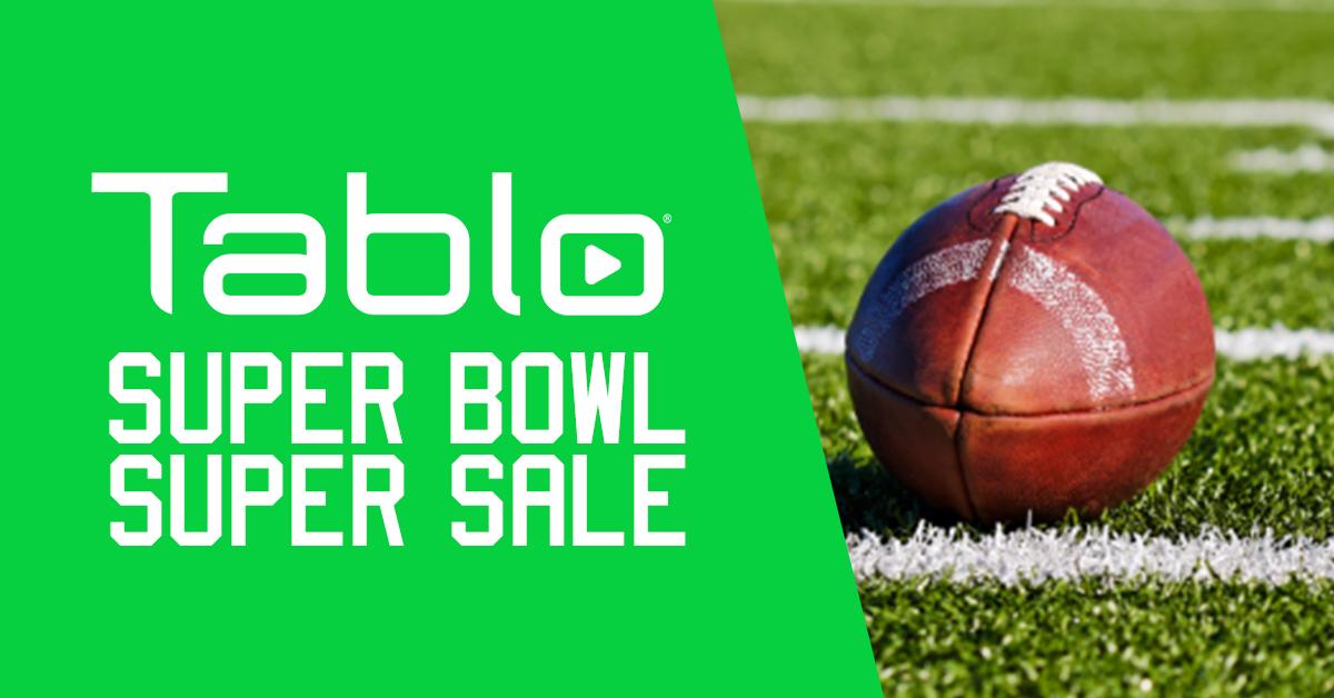 Tablo Super Bowl Super Sale