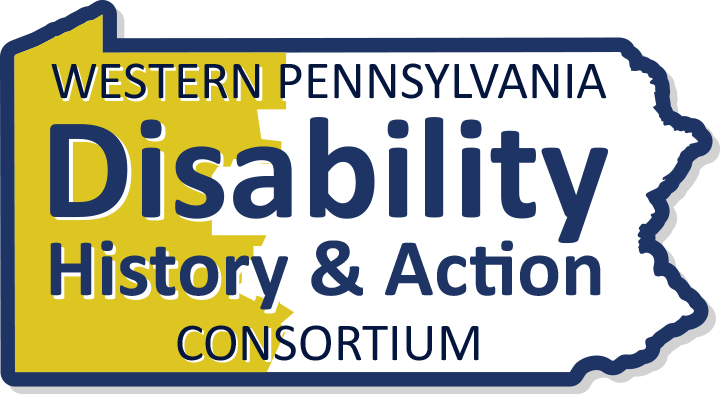 Western Pennsylvania Disability History & Action Consortium