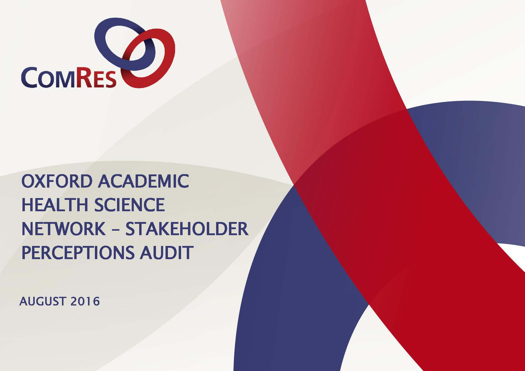 Oxford AHSN Stakeholder perceptions audit by ComRes