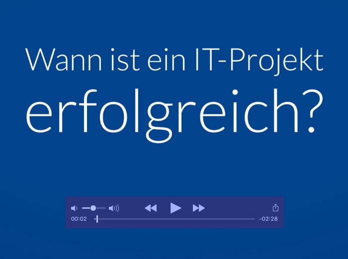 Video: Wann ist ein IT-Projekt erfolgreich?