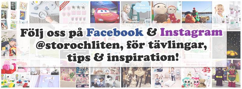 Följ oss på Facebook & Instagram @storochliten, för tävlingar, tips & inspiration!
