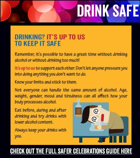 Celebrate Safe and Well Campaign: Drink Safe