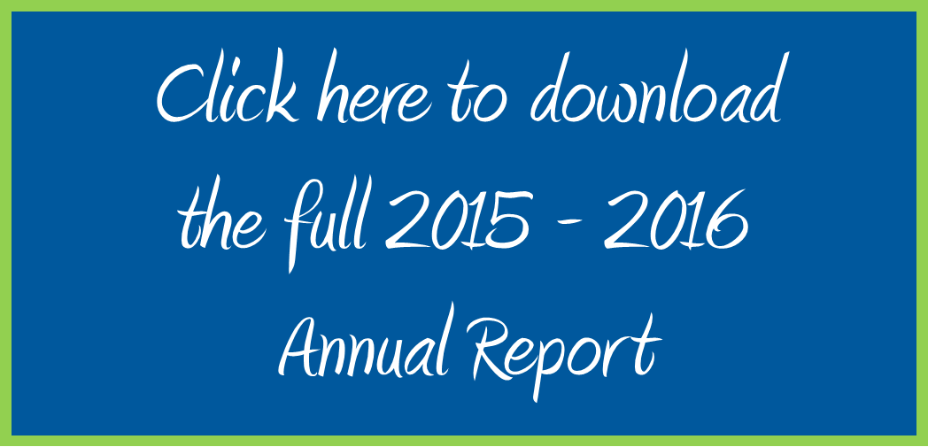 Click here to download the 2015 - 2016 Annual Report