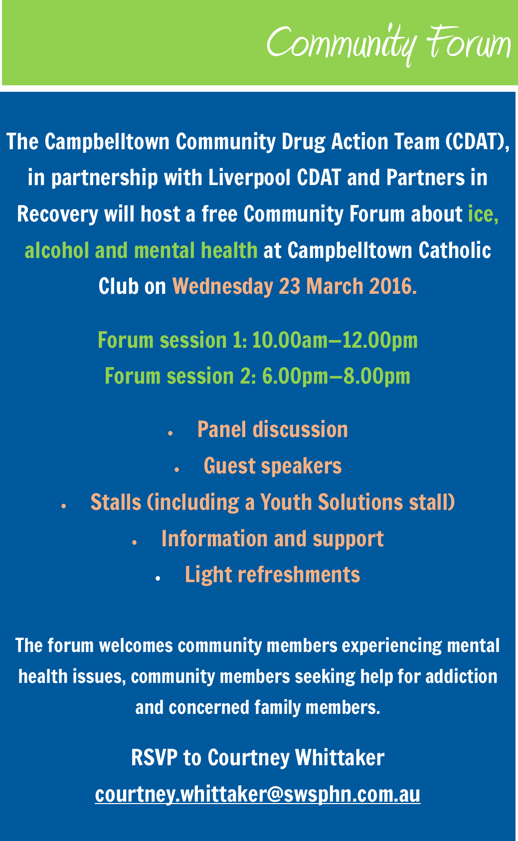 Community Forum for ice, alcohol and mental health to be held in Campbelltown.