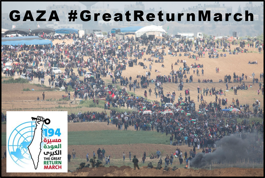 #GreatReturnMarch