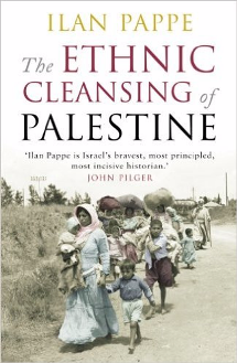 Ilan Pappe, Ethnic Cleansing of Palestine
