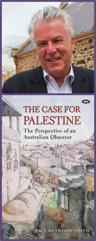Paul Heywood-Smith, The Case For Palestine