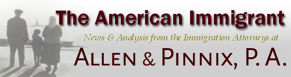 The American Immigrant, from the Law Offices of ALLEN & PINNIX, P.A.