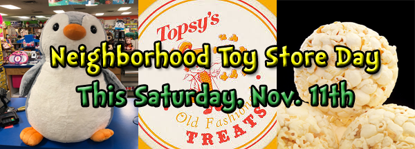 Neighborhood Toy Store Day popcorn and prizes