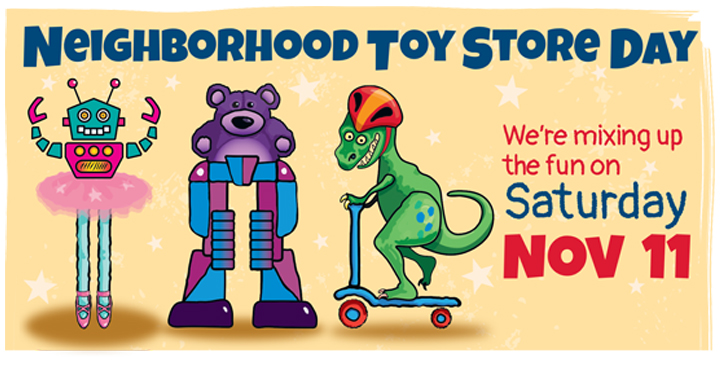 Neighborhood Toy Store Day this Saturday