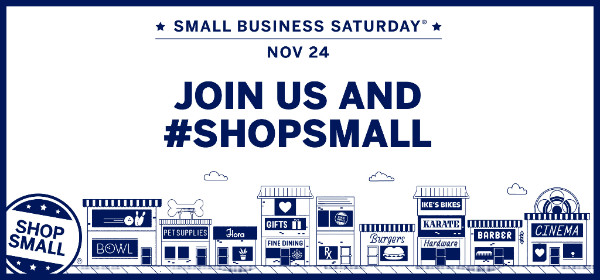 Small Business Saturday Nov. 24th