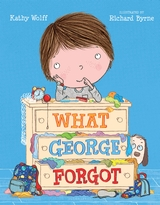 What George Forgot book by Kathy Wolff