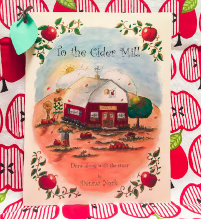 To The Cider Mill by Danna York