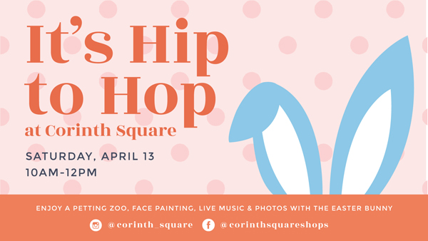 Hip To Hop Easter event at Corinth Square April 13, 2019