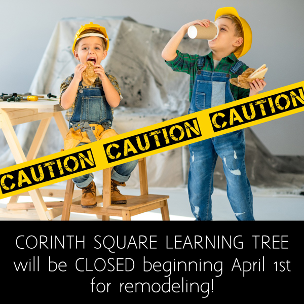 Corinth Square closed April 1st for remodeling.