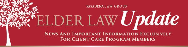 Pasadena Law Group Elder Law Update