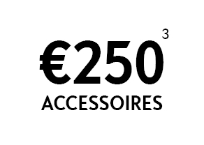 €250 accessoires