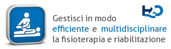 Gestisci in modo EFFICIENTE e MULTIDISCIPLINARE la fisioterapia e riabilitazione